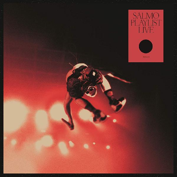 SALMO - Playlist Live (colour)