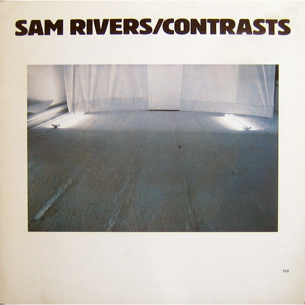 Sam Rivers - Contrasts (180 Gr)