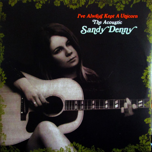 Sandy Denny Sandy Denny - I've Always Kept A Unicorn (2 LP) uppababy коляска универсальная 2 в 1 vista 2018 denny