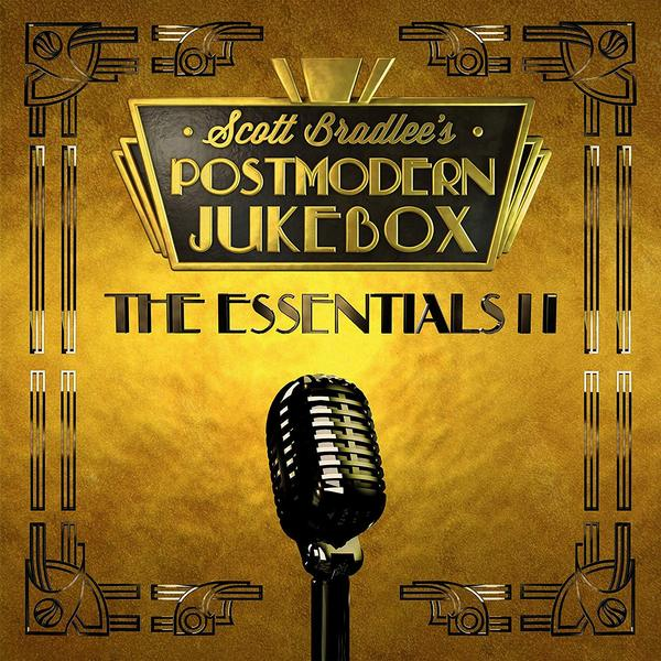 Scott Bradlee's Postmodern Jukebox Scott Bradlee's Postmodern Jukebox - The Essentials Ii (2 LP)