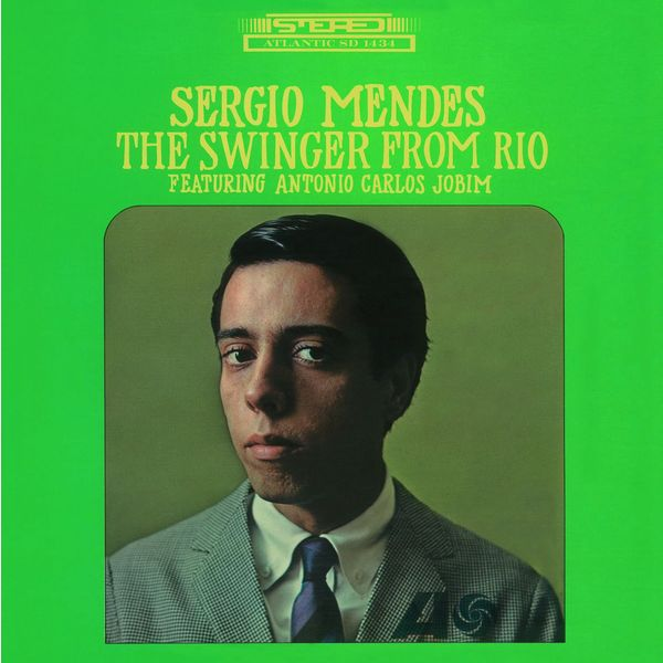 Sergio Mendes Sergio Mendes - The Swinger From Rio (180 Gr) sergio mendes sergio mendes the swinger from rio 180 gr