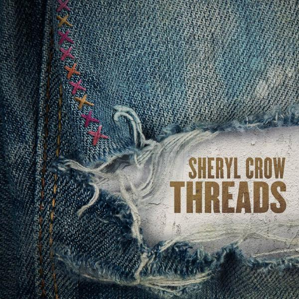 Sheryl Crow Sheryl Crow - Threads (2 LP) sheryl crow sheryl crow be myself