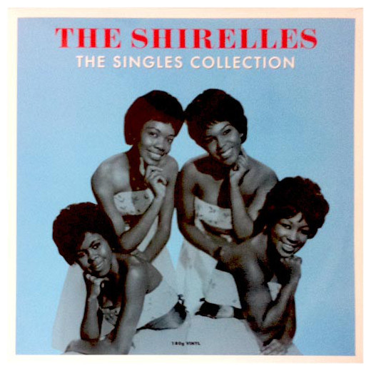 Shirelles Shirelles - The Singles Collection (180 Gr) the collection r