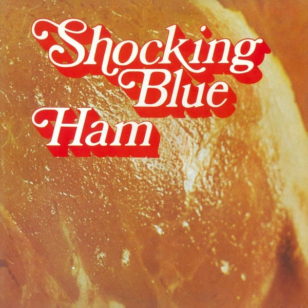 Shocking Blue Shocking Blue - Ham футболка рингер printio shocking blue