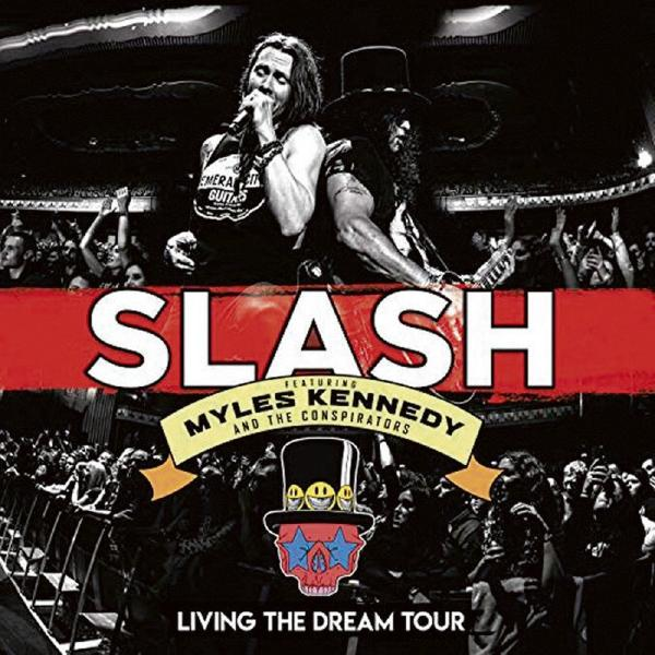 SLASH SLASH Featuring Myles Kennedy And The Conspirators - Living The Dream Tour (3 Lp, Colour) slash slash world on fire 2 lp