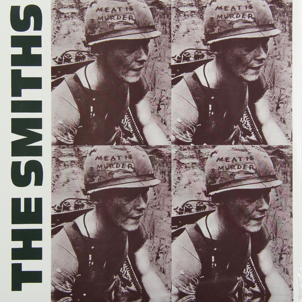 The Smiths The Smiths - Meat Is Murder the smiths the smiths the queen is dead lp