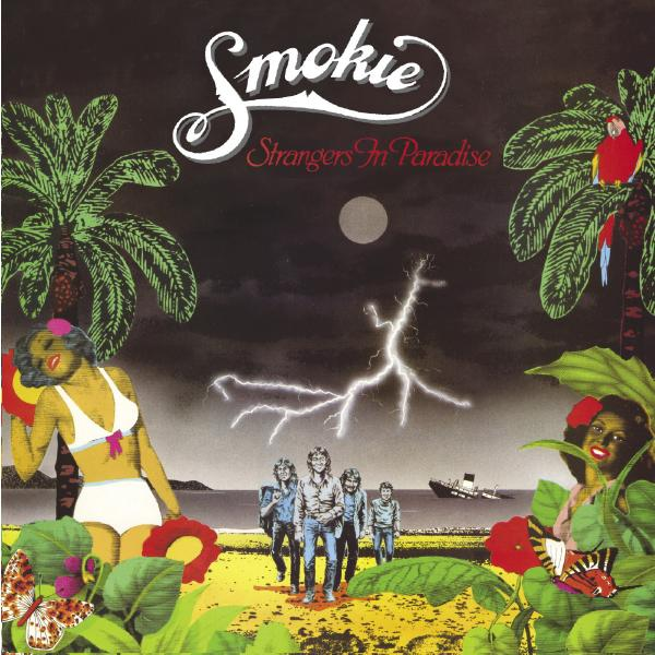 Smokie - Strangers In Paradise (180 Gr, Colour)