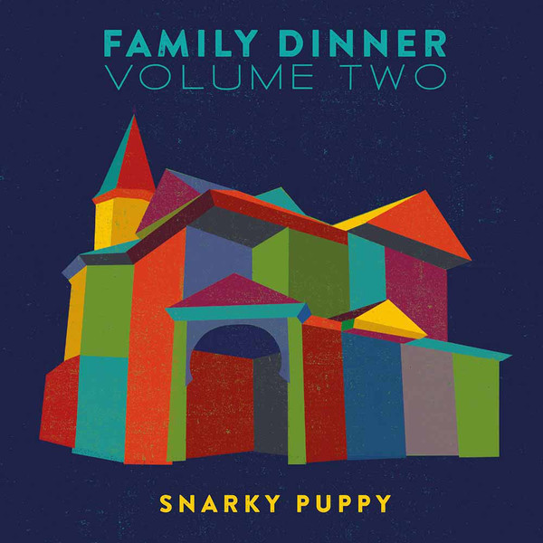 Snarky Puppy Snarky Puppy - Family Dinner Vol. 2 (2 Lp + Dvd)