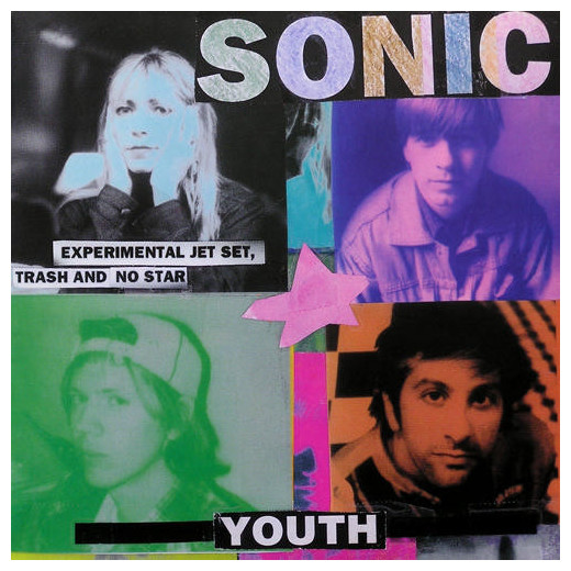 Sonic Youth Sonic Youth - Experimental Jet Set, Trash And No Star sonic youth sonic youth rather ripped