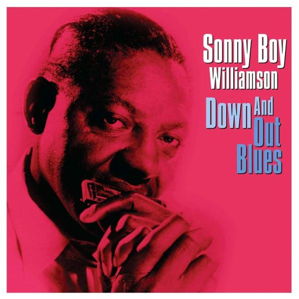 Sonny Boy Williamson - Down And Out Blues (180 Gr)