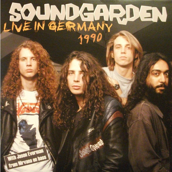 Soundgarden Soundgarden - Live In Germany 1990