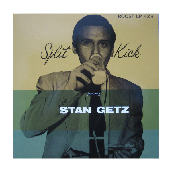 Stan Getz Stan Getz - Split Kick (10 ) cd диск stan getz jimmy rowles the peacocks 1 cd