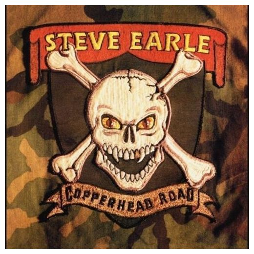 Steve Earle Steve Earle - Copperhead Road steve earle vancouver
