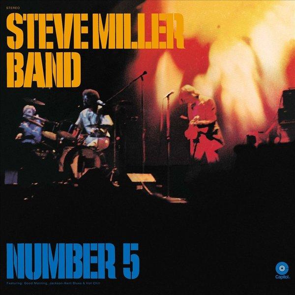 Steve Miller Steve Miller Band - Number 5 steve miller steve miller band sailor