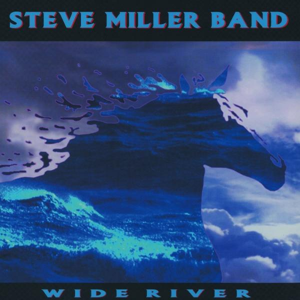 Steve Miller Band - Wide River