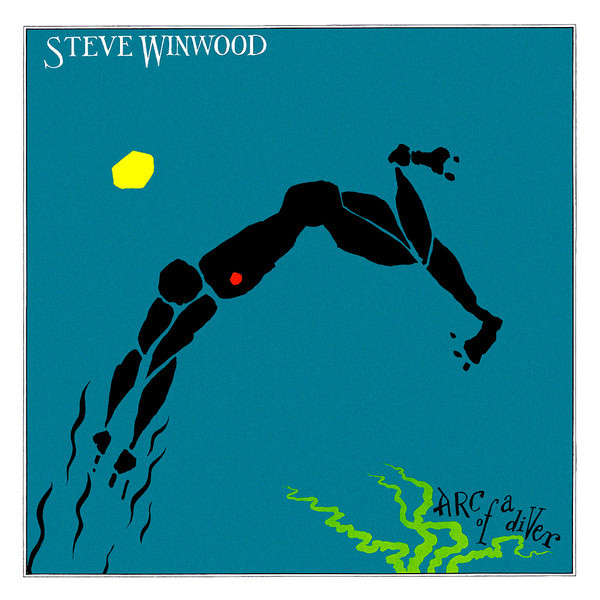 Steve Winwood Steve Winwood - Arc Of A Diver steve winwood steve winwood back in the high life