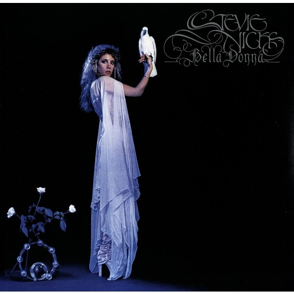 Stevie Nicks Stevie Nicks - Bella Donna виниловая пластинка nicks stevie the wild heart