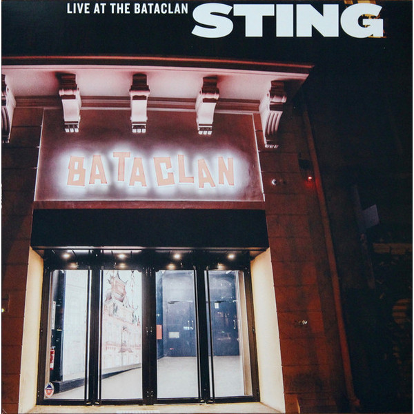 STING STING - Live At The Bataclan sting sting songs from the labyrinth