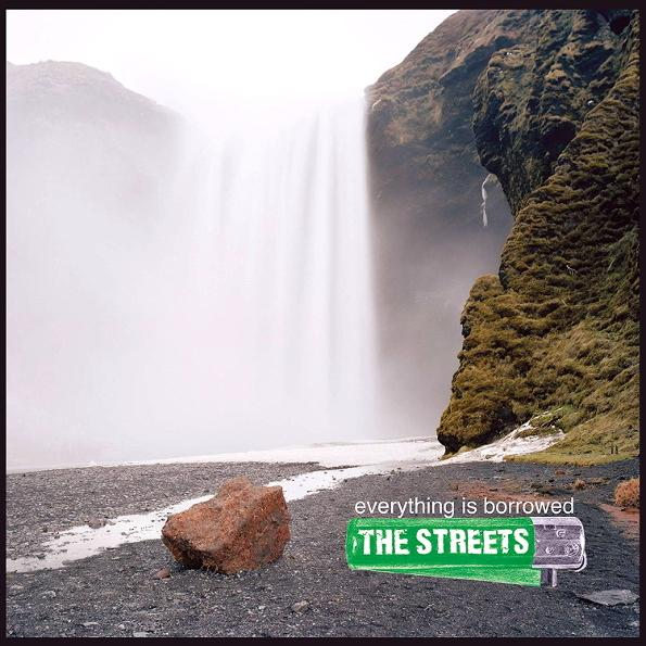 Streets - Everything Is Borrowed (180 Gr)