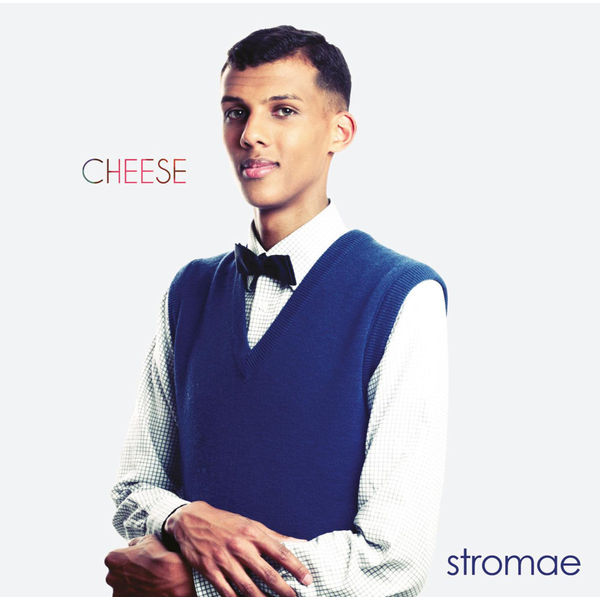 Stromae Stromae - Cheese