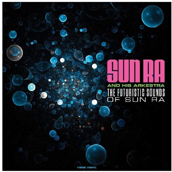 Sun Ra - Futuristic Sounds Of (180 Gr)