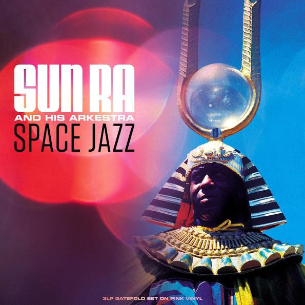 Sun Ra His Arkestra - Space Jazz (3 Lp, 180 Gr, Colour)