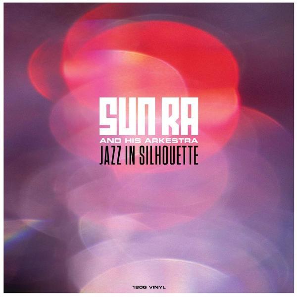 Sun Ra - Jazz In Silhouette (180 Gr)