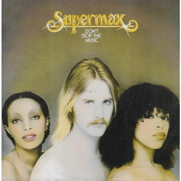 Supermax - Dont Stop The Music (180 Gr)