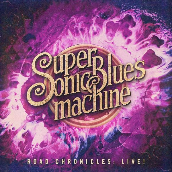 Supersonic Blues Machine - Road Chronicles: Live! (2 LP)
