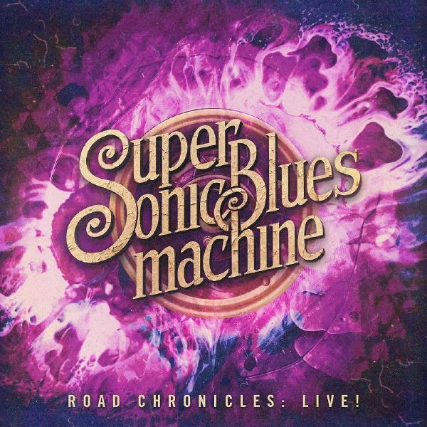 Supersonic Blues Machine - Road Chronicles: Live! (2 LP)