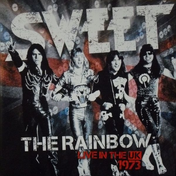 SWEET SWEET - The Rainbow - Live In The Uk 1973 (2 LP) the sweet münchen