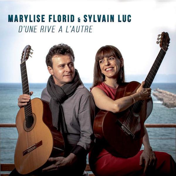 Фото - Sylvain Luc Sylvain Luc Marylise Florid - D'une Rive A L'autre margaine sylvain margaine david forbidden places