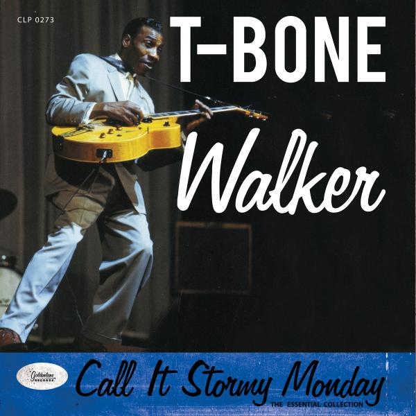 T-bone Walker T-bone Walker - Call It Stormy Monday - Essential Collection