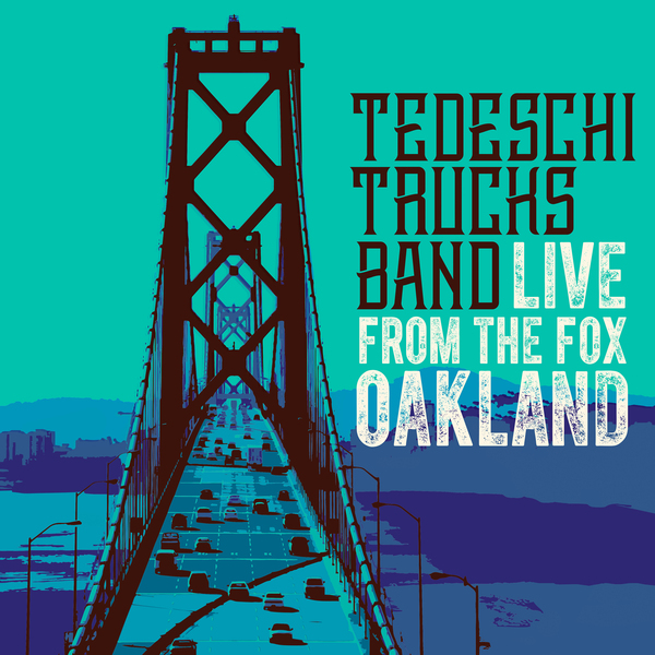 Tedeschi Trucks Band Tedeschi Trucks Band - Live From The Fox Oakland (3 LP) купить в Москве 2019