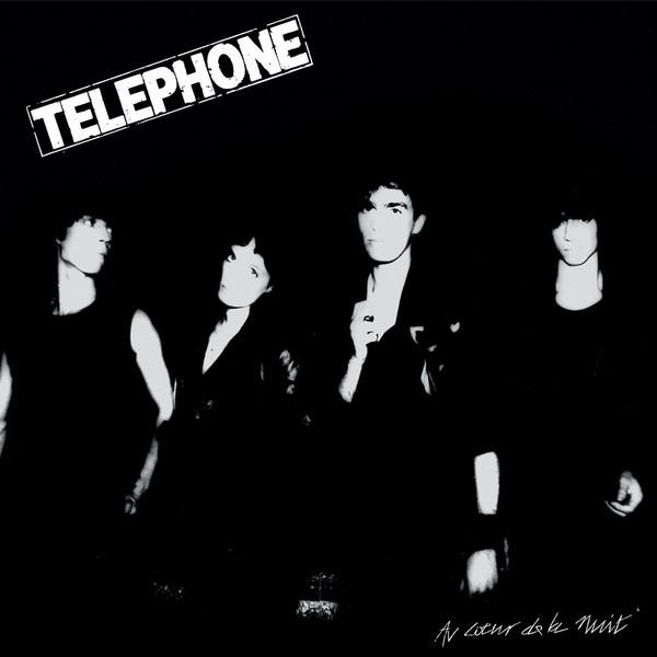 Telephone - Au Coeur De La Nuit (180 Gr)