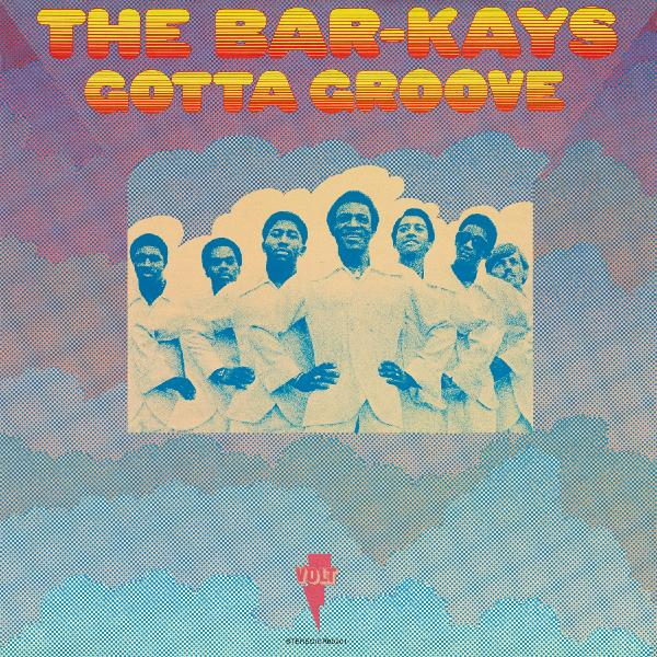 The Bar-kays - Gotta Groove (180 Gr)