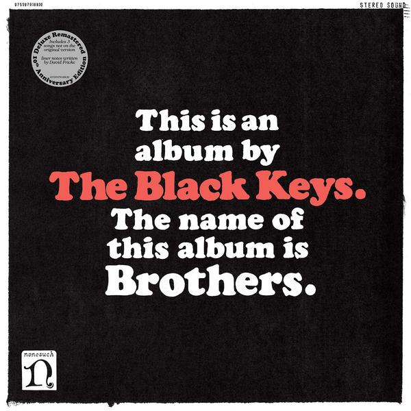 Black Keys KeysThe - Brothers (deluxe Remastered Anniversary Edition, 2 LP)
