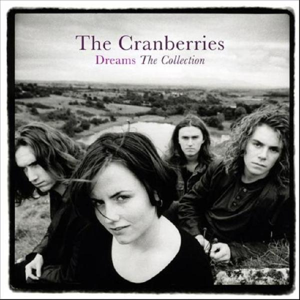 Cranberries CranberriesThe - Dreams: The Collection