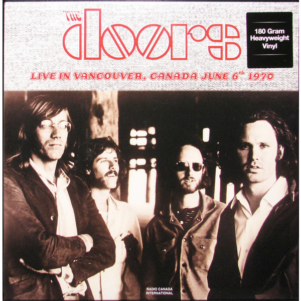The Doors The Doors - Live In Vancouver, Canada June 6th 1970 (2 LP) procol harum procol harum live in concert with the edmonton symphony 2 lp colour