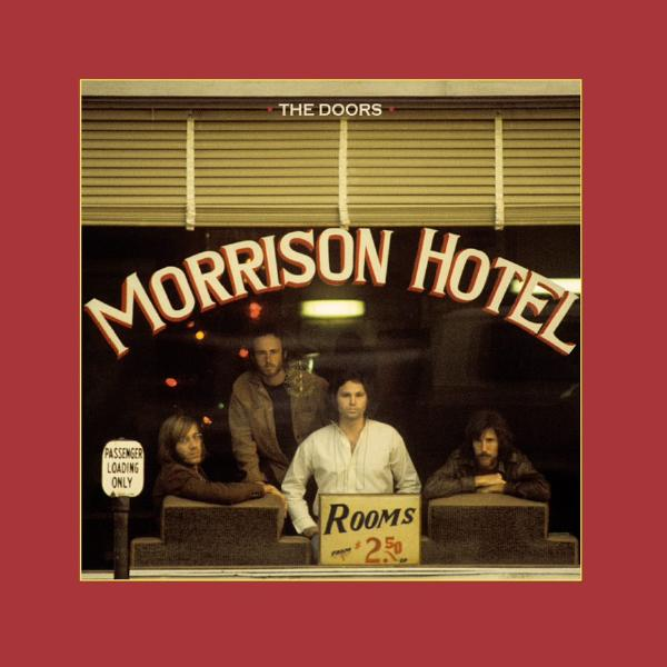 The Doors - Morrison Hotel (50th Anniversary Deluxe Edition) (180 Gr, Lp + 2 Cd)