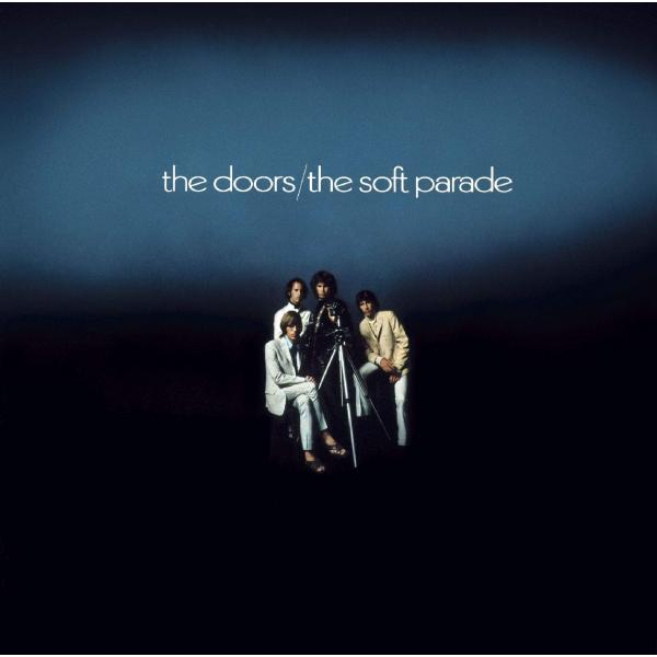 The Doors - Soft Parade (50th Anniversary) (deluxe Edition, 1 Lp + 3 Cd, 180 Gr)