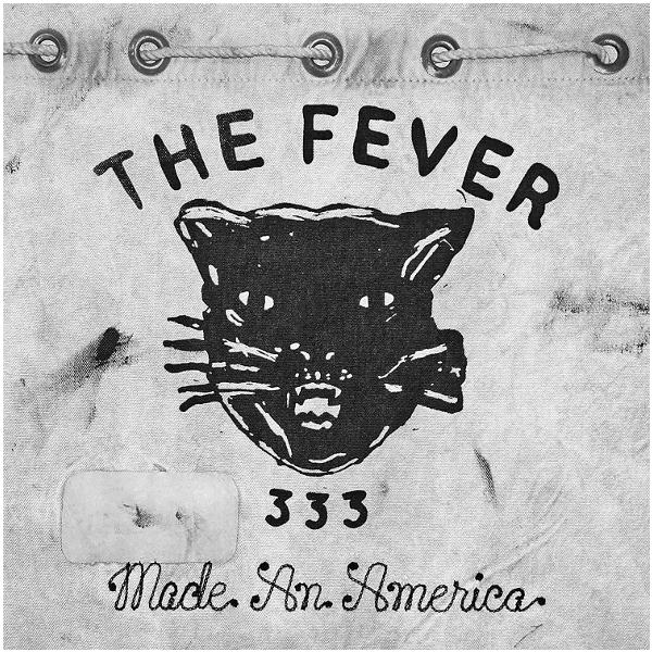 Fever 333 333The - Made An America