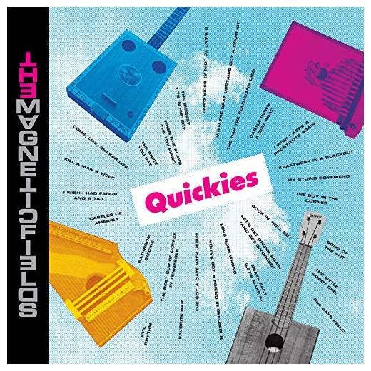 Magnetic Fields FieldsThe - Quickies (rsd Edition) (limited, Colour)