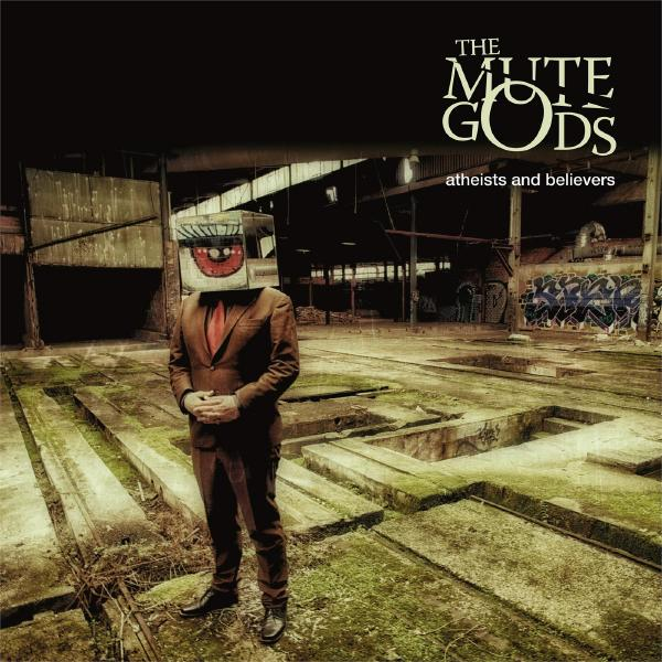 The Mute Gods - Atheists And Believers (2 Lp+cd)