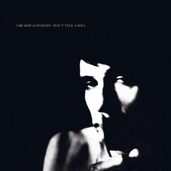 Replacements ReplacementsThe - Don't Tell A Soul (colour)