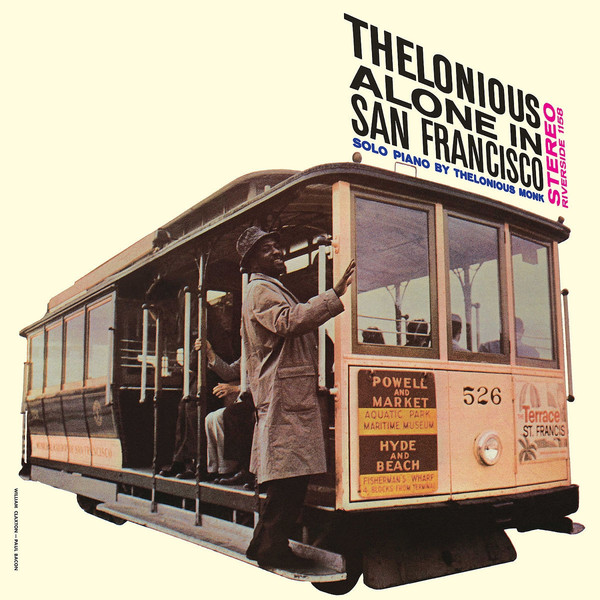 Thelonious Monk Thelonious Monk - Alone In San Francisco виниловая пластинка monk thelonious misterioso