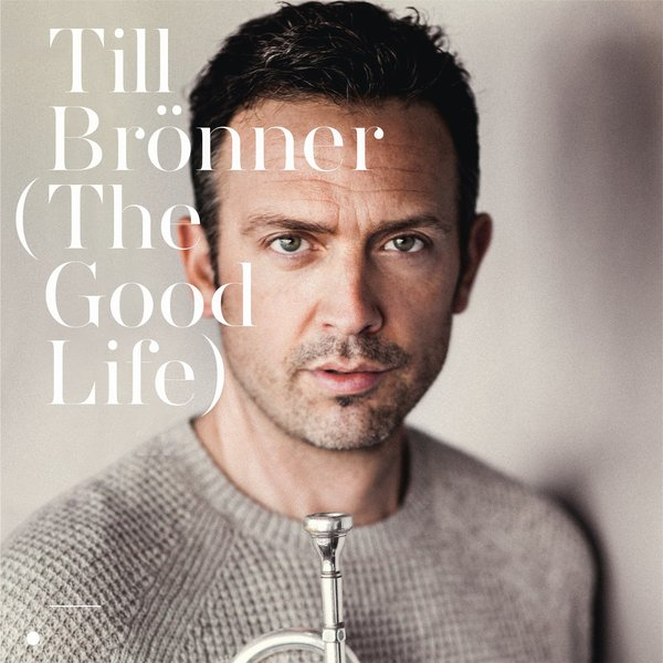 Till Bronner Till Bronner - The Good Life (2 Lp, 180 Gr) guano apes guano apes proud like a god 180 gr colour