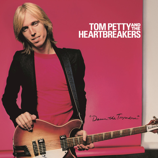 Tom Petty Tom Petty Heartbreakers - Damn The Torpedoes tom petty tom petty heartbreakers into the great wide open