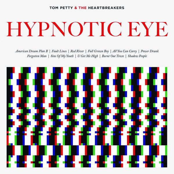 Tom Petty Tom Petty Heartbreakers - Hypnotic Eye (2 Lp, 180 Gr) ten years after ten years after undead expanded 2 lp 180 gr