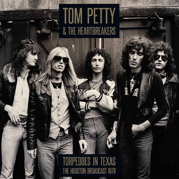 Фото - Tom Petty Tom Petty The Heartbreakers - Torpedoes In Texas - Houston 1979 (2 LP) tom petty tom petty heartbreakers into the great wide open